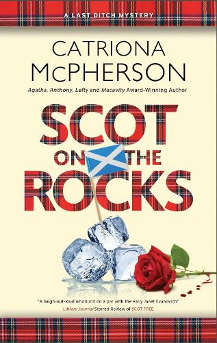 Scot on the Rocks - A Last Ditch mystery (Paperback)