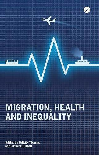 Migration, Health and Inequality (Paperback)