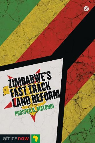 Zimbabwe's Fast Track Land Reform - Africa Now (Paperback)