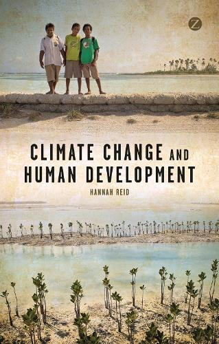 Climate Change and Human Development (Paperback)