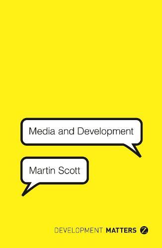 Media and Development - Development Matters (Paperback)