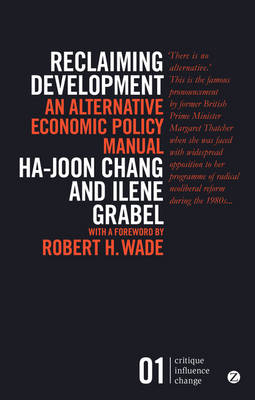 Reclaiming Development: An Alternative Economic Policy Manual - Global Issues (Paperback)