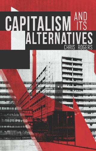 Capitalism and Its Alternatives (Paperback)