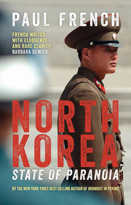 North Korea: State of Paranoia - Asian Arguments (Paperback)
