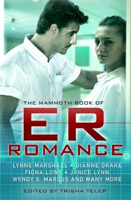 The Mammoth Book of ER Romance - Mammoth Books (Paperback)