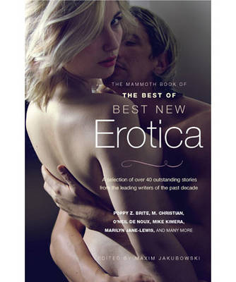 The Mammoth Book of The Best of Best New Erotica - Mammoth Books (Paperback)