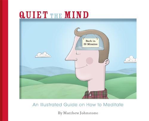 Quiet the Mind (Paperback)