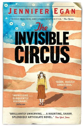 The Invisible Circus (Paperback)