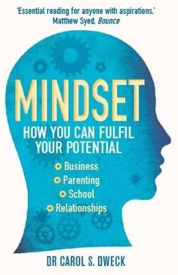 Mindset: How You Can Fulfil Your Potential (Paperback)