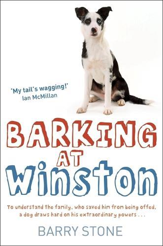 Barking at Winston (Paperback)