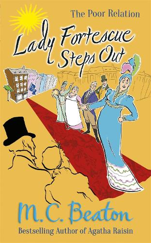 Lady Fortescue Steps Out - The Poor Relation Series (Paperback)