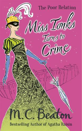 Miss Tonks Turns to Crime - The Poor Relation (Paperback)