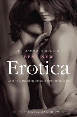 The Mammoth Book of Best New Erotica: Volume 2