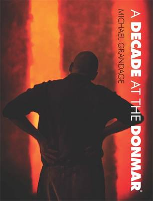 A Decade at the Donmar: 2002-2012 (Hardback)