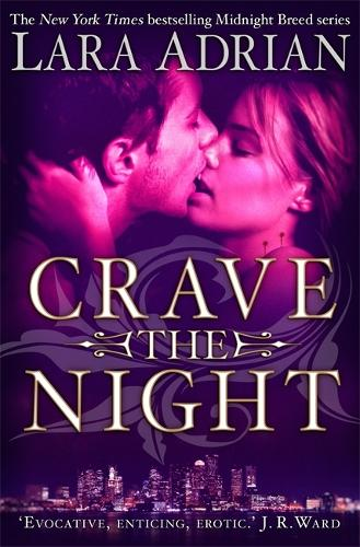 Crave The Night - Midnight Breed (Paperback)