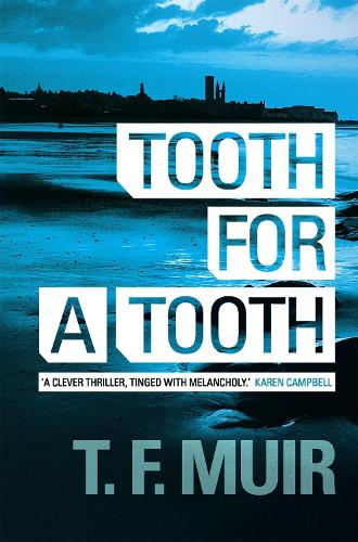 Tooth for a Tooth - DCI Andy Gilchrist (Paperback)
