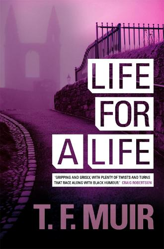 Life For A Life - DCI Andy Gilchrist (Paperback)