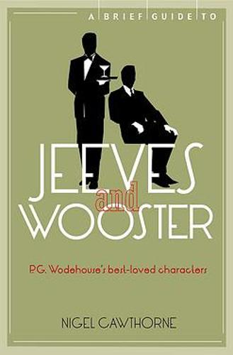 A Brief Guide to Jeeves and Wooster - Brief Histories (Paperback)