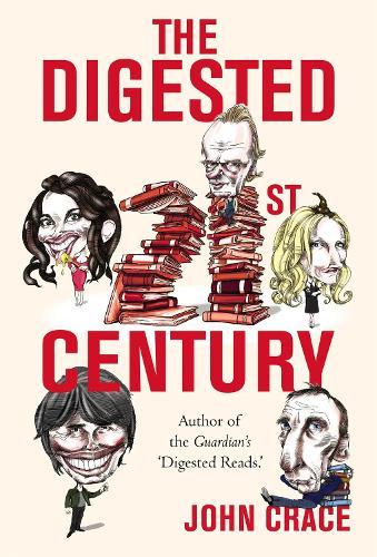 The Digested Twenty-first Century (Hardback)