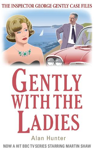 Gently with the Ladies - George Gently (Paperback)