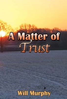 A Matter of Trust (Paperback)
