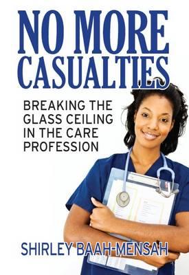 No More Casualties (Paperback)