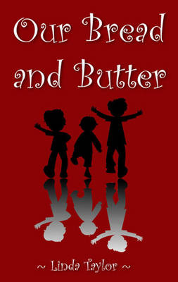 Our Bread and Butter (Paperback)