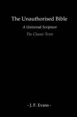Unauthorised Bible: The Classic Texts (Paperback)