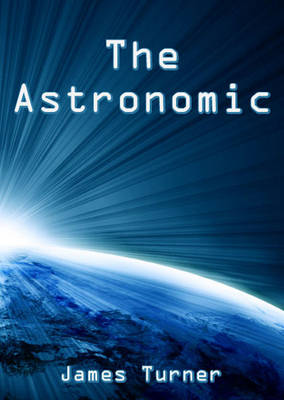 The Astronomic (Paperback)