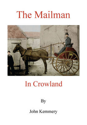 The Mailman of Crowland (Paperback)