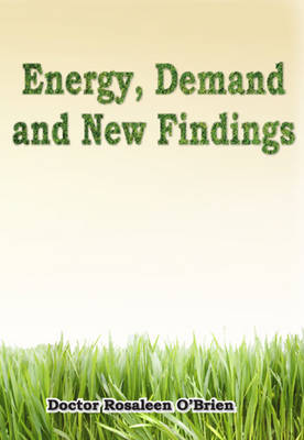 Energy, Demand and New Findings (Hardback)