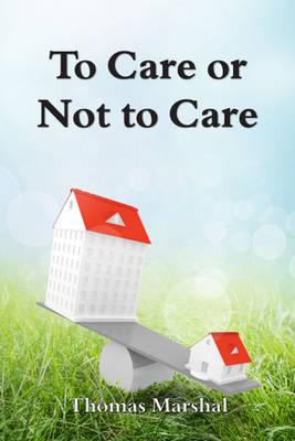 To Care or Not to Care (Paperback)
