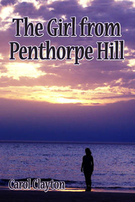 The Girl from Penthorpe Hill (Hardback)