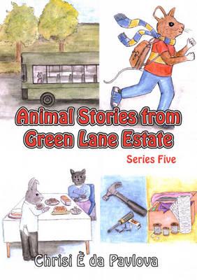 Animal Stories from Green Lane Estate Series 5: Series five (Paperback)