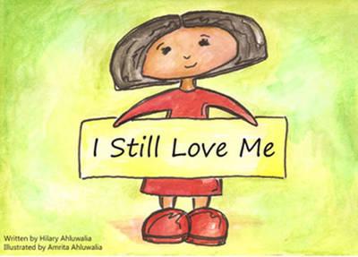 I Still Love Me (Paperback)