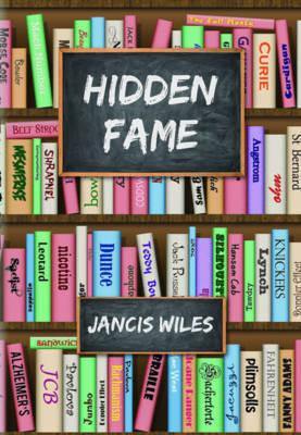 Hidden Fame (Paperback)