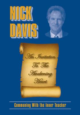 An Invitation to The Awakening Heart; Communing With The Inner Teacher (Paperback)