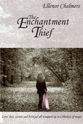 The Enchantment Thief (Paperback)