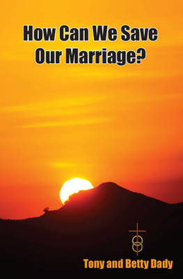 How Can We Save Our Marriage (Paperback)