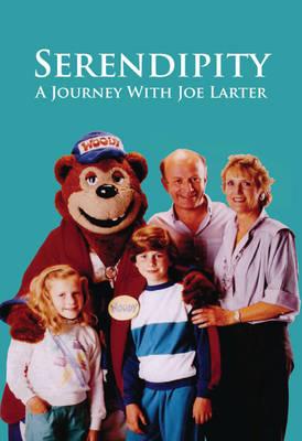 Serendipity: A Journey with Joe Larter (Paperback)
