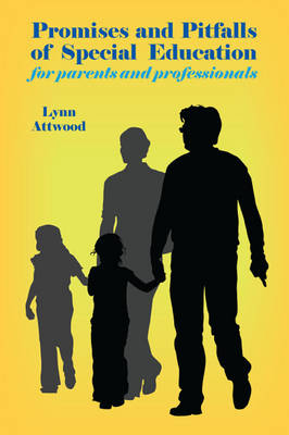 Promises and Pitfalls of Special Education: for Parents and Professionals (Paperback)