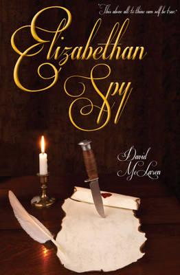Elizabethan Spy (Paperback)