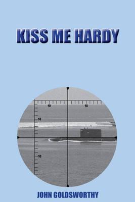 Kiss Me Hardy (Paperback)