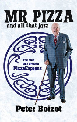 Mr Pizza and All That Jazz (Hardback)