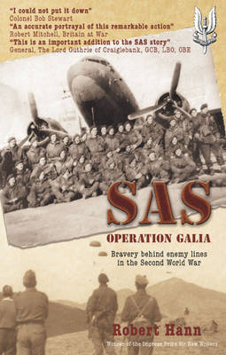 SAS Operation Galia: Bravery Behind Enemy Lines in the Second World War (Paperback)