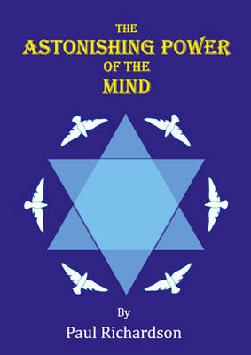 The Astonishing Power of the Mind (Paperback)