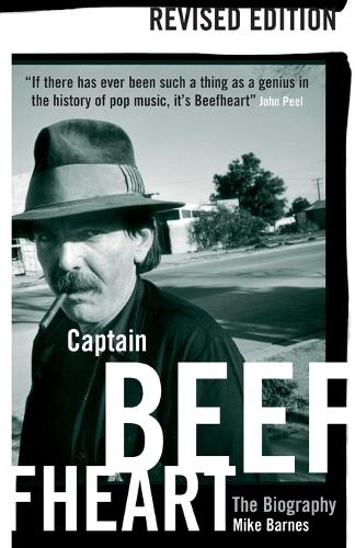 Captain Beefheart: The Biography (Paperback)