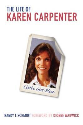 Little Girl Blue: The Life of Karen Carpenter (Paperback)