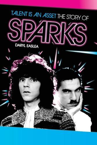 Sparks: Talent is an Asset (Paperback)