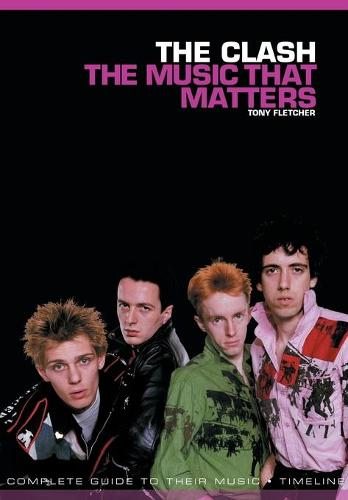 The Clash: The Music That Matters (Paperback)